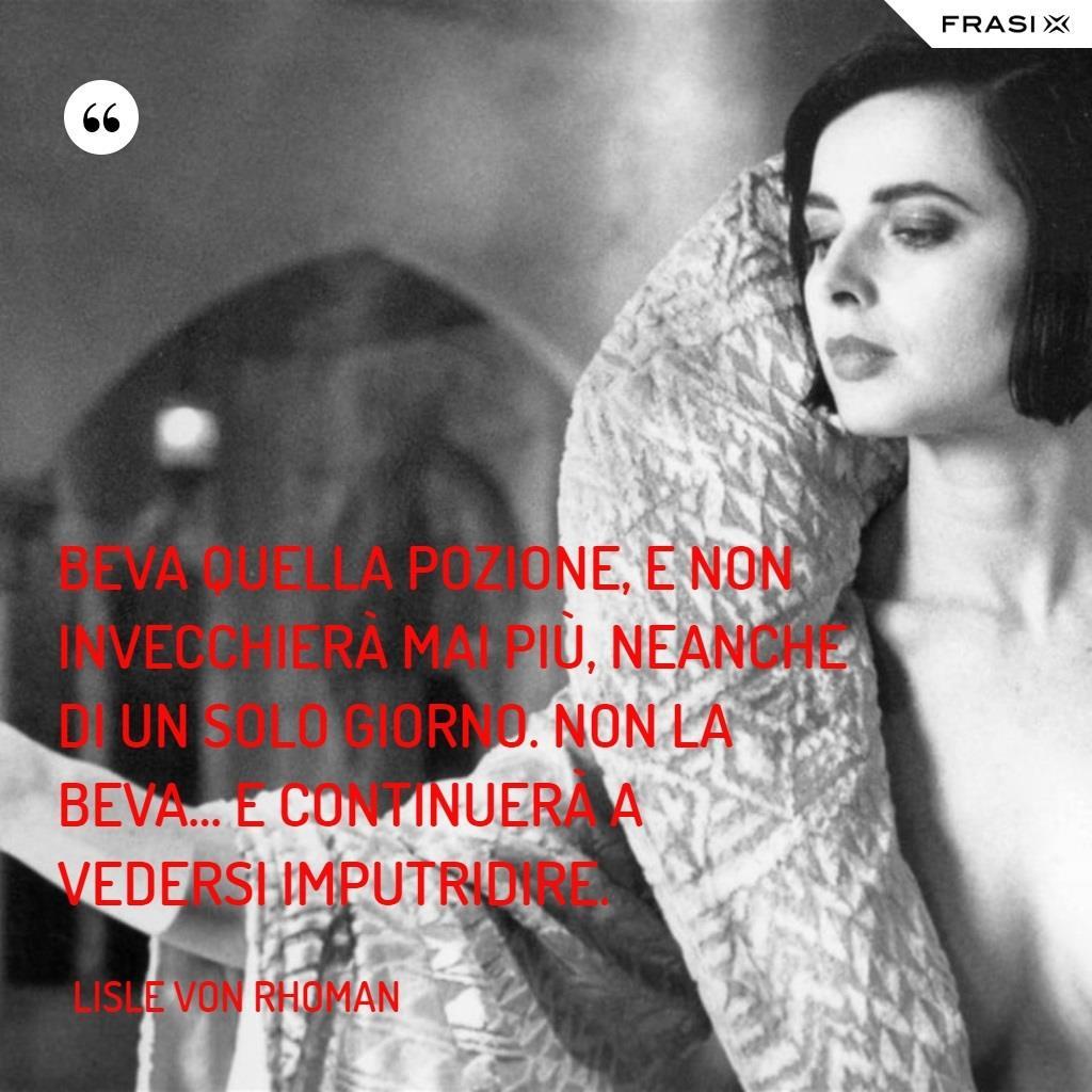 Immagine con frase del film La morte ti fa bella