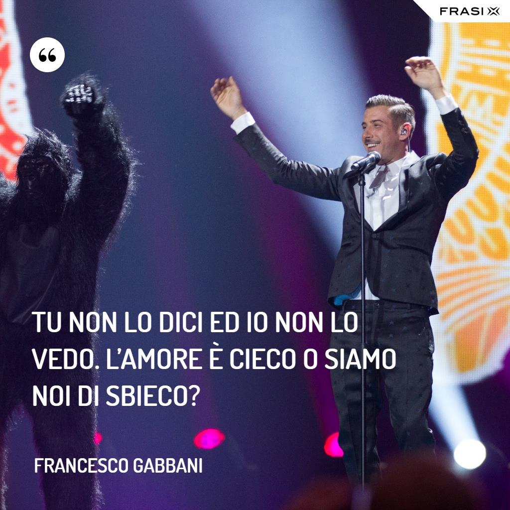 Immagine con frasi di Francesco Gabbani
