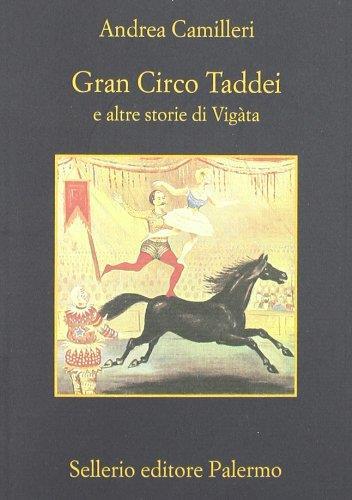 Gran circo Taddei e altre storie di Vigata