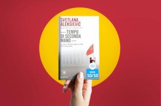 Tempo di seconda mano: il Nobel per la Letteratura di Svetlana Aleksievič