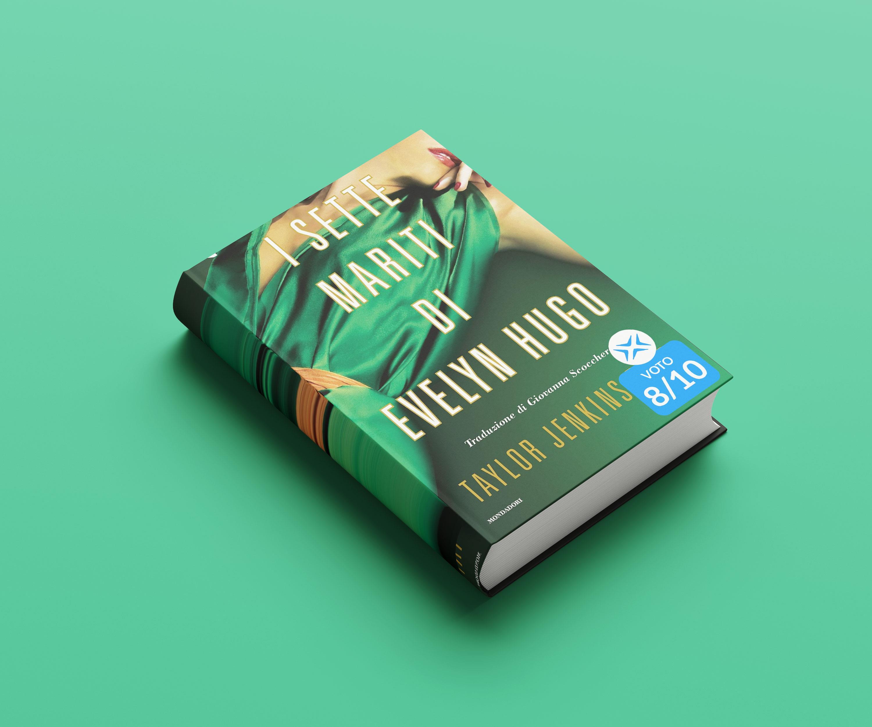 La recensione del libro I sette mariti di Evelyn Hugo