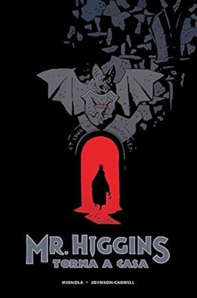 Mr. Higgins torna a casa