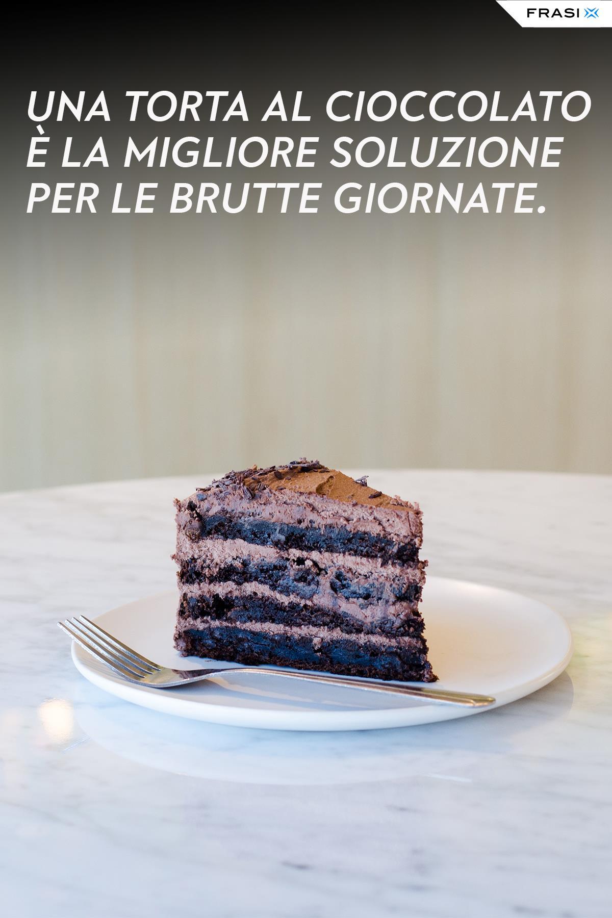 Frasi torta al cioccolato