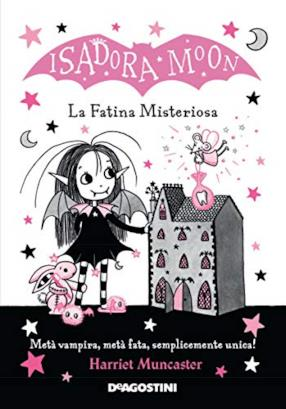 La fatina misteriosa. Isadora Moon