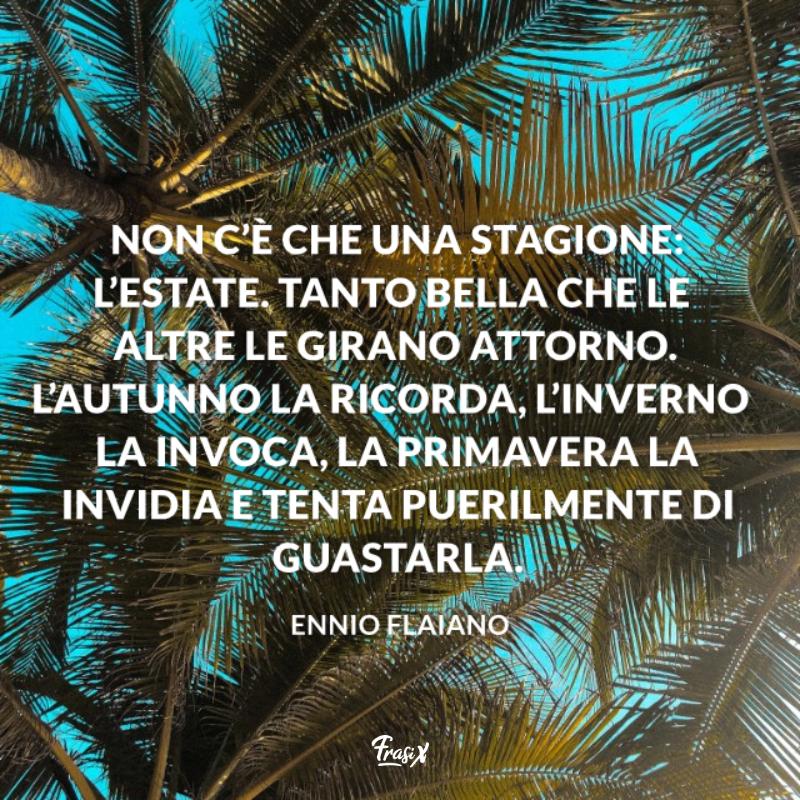Immagine con citazione flaiano per frasi sull'estate e il mare