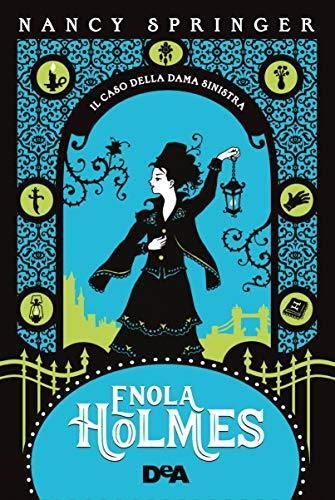 Enola Holmes e il caso della dama sinistra. Le indagini a fumetti di Nancy Springer: 2
