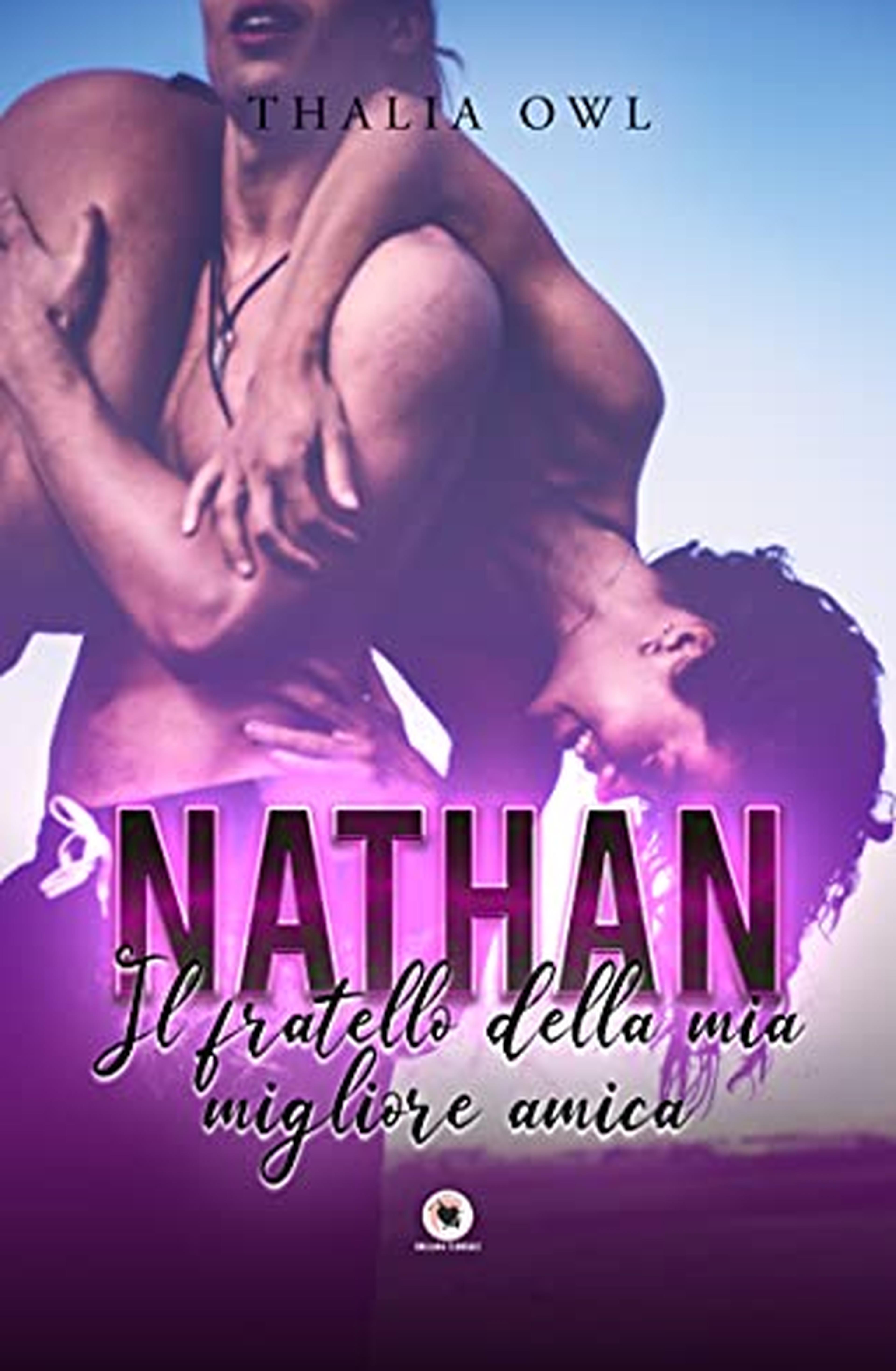 Nathan: Il fratello della mia migliore amica (Collana Floreale)