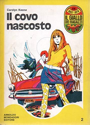 Il covo nascosto Carolyn Keene Mondadori II ed 1975