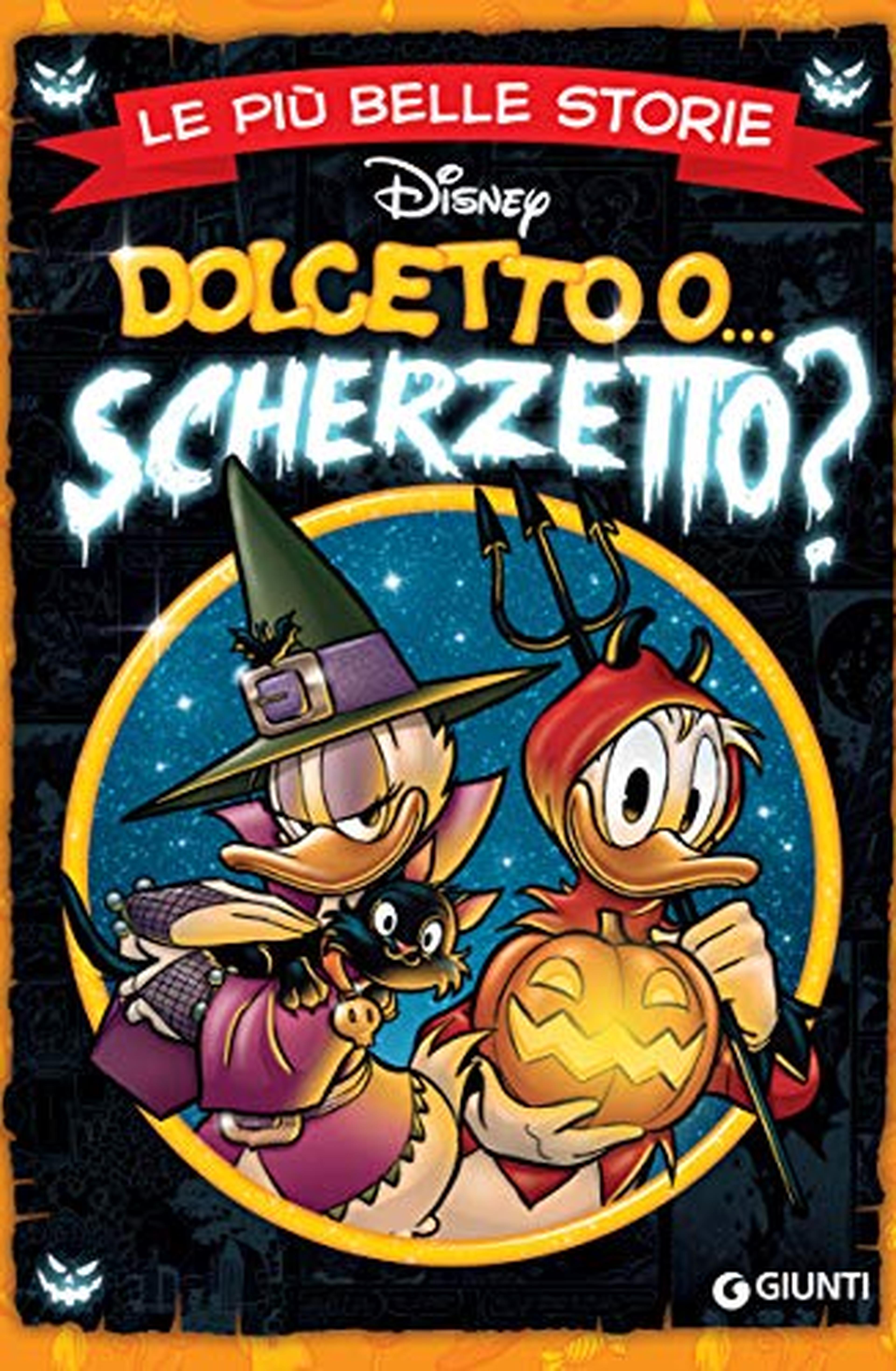 Le più belle storie Dolcetto o Scherzetto (Storie a fumetti Vol. 51)