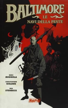 Le navi della peste. Baltimore (Vol. 1)