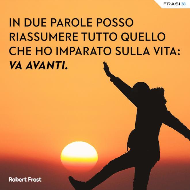 Frasi brevi su amore e vita Robert Frost