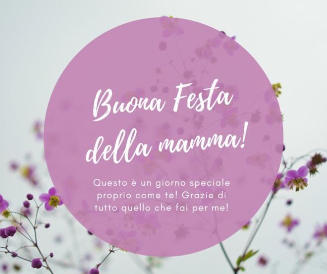Buona festa della mamma! Questo è un giorno speciale proprio come te! Grazie