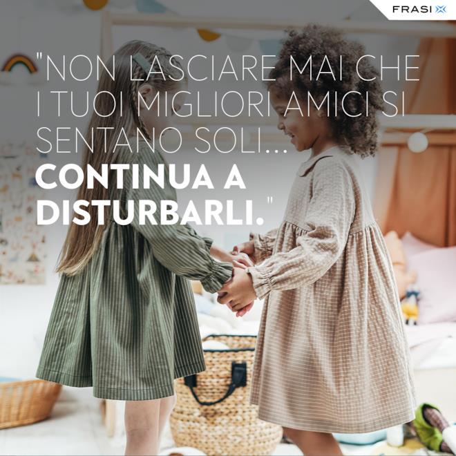 Immagini e frasi divertenti sull'amicizia compagnia