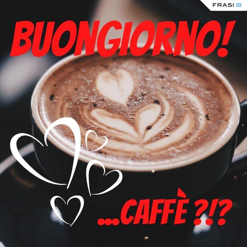 Buongiorno con tazza di caffè