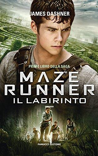 Maze Runner - Il labirinto (Fanucci Narrativa) Formato Kindle