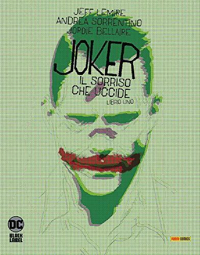 Joker - Il Sorriso che Uccide N° 1 - DC Black Label 3 - Panini Comics - ITALIANO #MYCOMICS