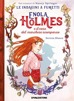 Enola Holmes e il caso del marchese scomparso. Le indagini a fumetti da Nancy Springer: 1