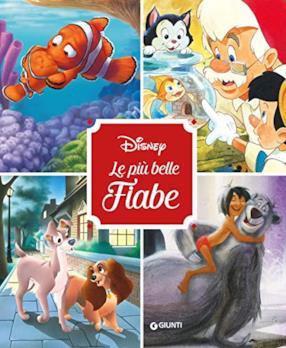 Disney. Le più belle fiabe
