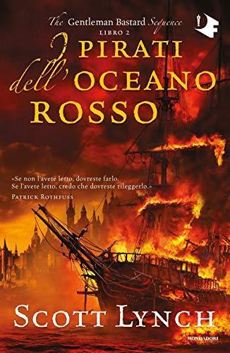 I pirati dell'oceano rosso. The Gentleman Bastard sequence: 2