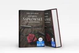 La torre della Rondine la recensione del sesto volume della nuova ristampa di The Witcher