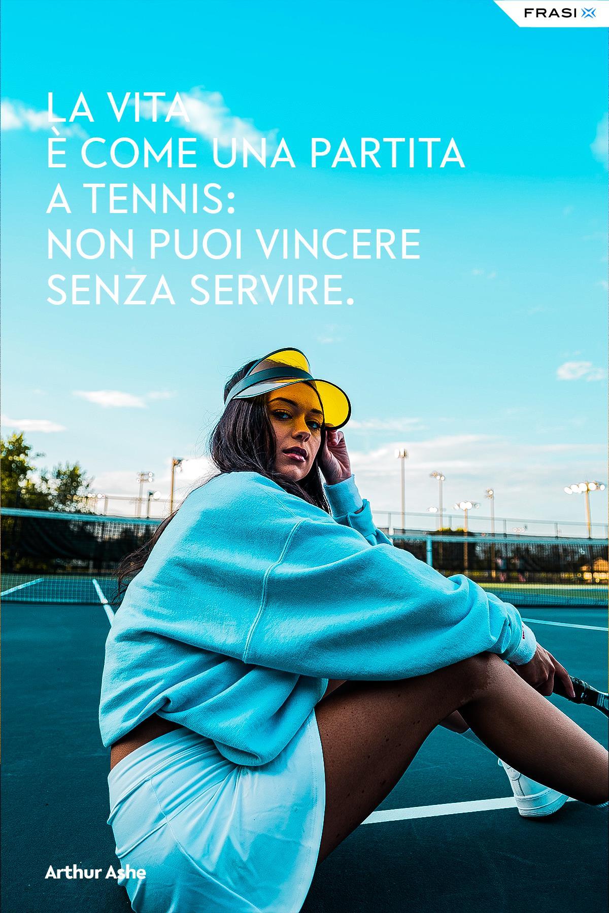 Frase di Arthur Ashe sul tennis e la vita