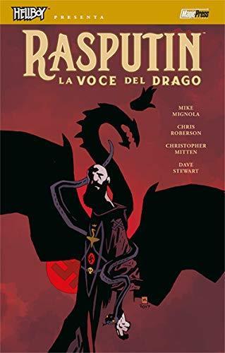 La voce del drago. Hellboy presenta Rasputin