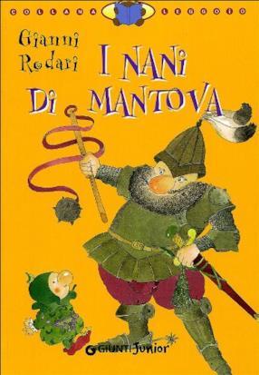 I nani di Mantova. Ediz. illustrata