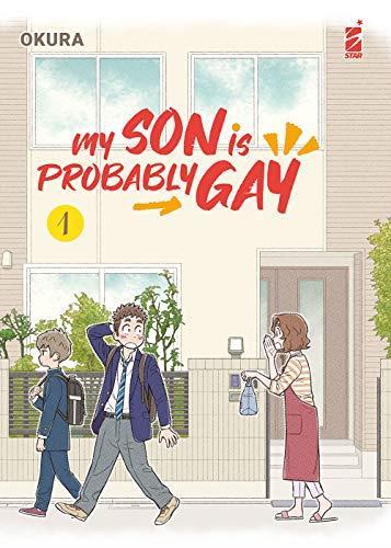 My son is probably gay (Vol. 1)