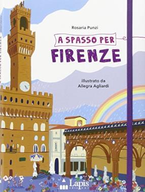 A spasso per Firenze (copertina flessibile)