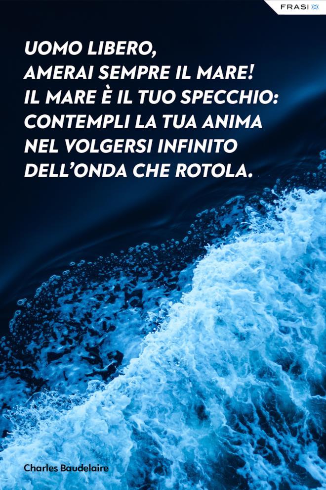 Frasi sul mare e la libertà Charles Baudelaire