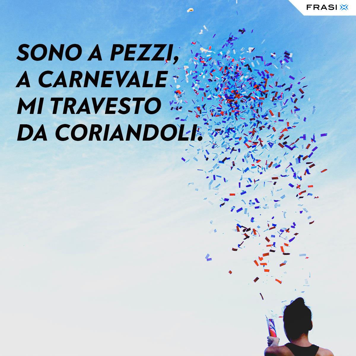 Frasi di Carnevale simpatiche coriandoli