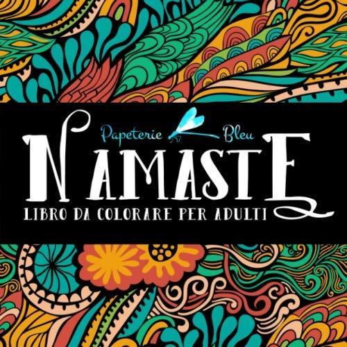 Namaste. Libro Da Colorare Per Adulti (copertina flessibile)