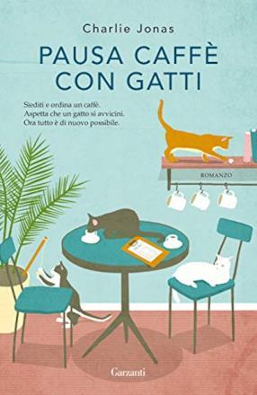 Pausa caffè con gatti (copertina flessibile)