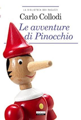 Le avventure di Pinocchio. Ediz. integrale illustrata. Con Segnalibro