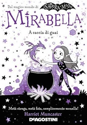 A caccia di guai. Mirabella