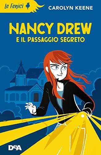 Nancy Drew e il passaggio segreto (Le Fenici)
