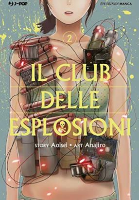 Il club delle esplosioni (Vol. 2)
