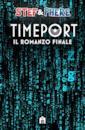 Timeport. Il romanzo finale