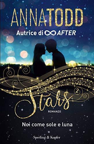 STARS 2 Noi come sole e luna