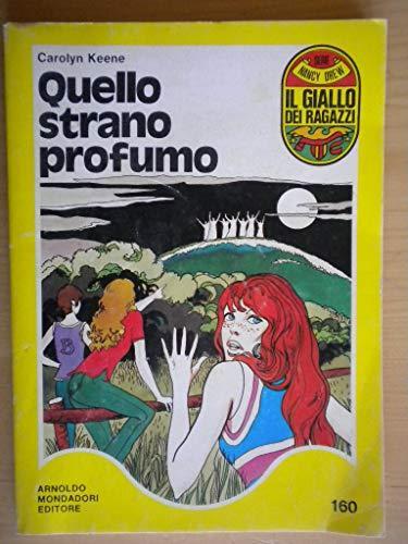 Quello strano profumo - Il giallo dei ragazzi 160 Nancy Drew libro Mondadori Junior