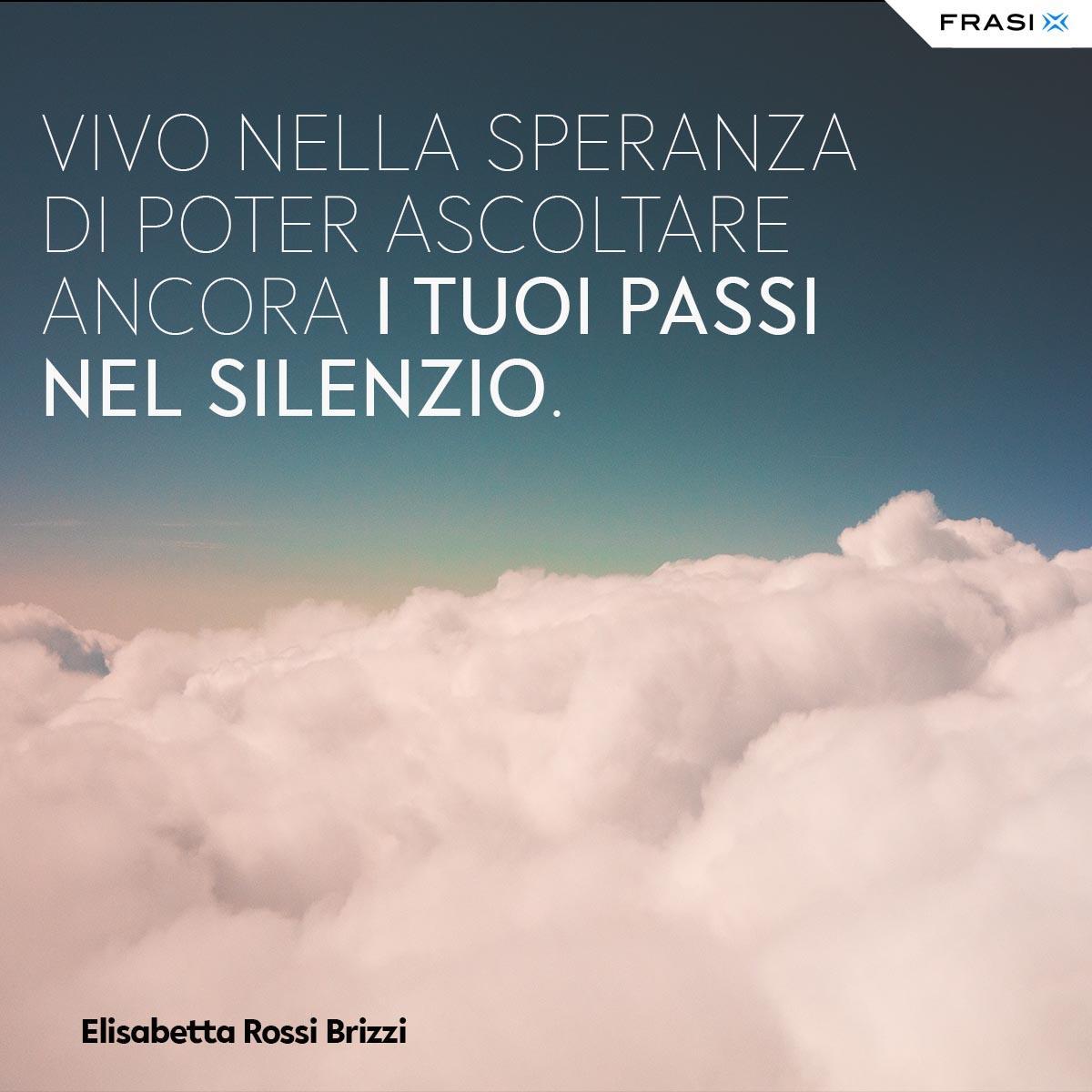 Frasi tumblr tristi Elisabetta Rossi Brizzi